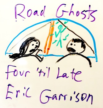 Road Ghosts - Four 'til Late