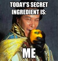 Secret Ingredient: Me.