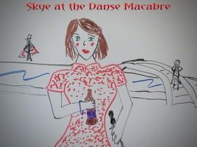 Skye at the Danse Macabre
