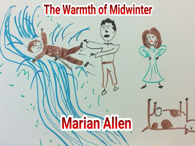 The Warmth of Midwinter - Marian Allen