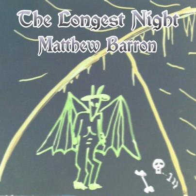 The Longest Night - Matthew Barron