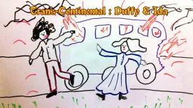 Trans-Continental: Duffy & Ida