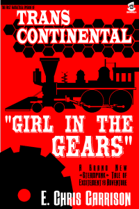 Trans-Contiental: Girl in the Gears