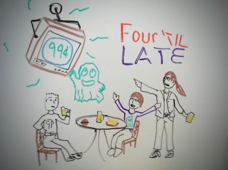 Four til Late 99 cents!
