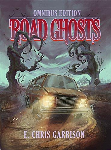 Road Ghosts Omnibus Edition